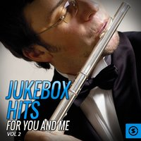 Jukebox Hits for You and Me, Vol. 2 — сборник