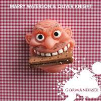 Gormandizer — Marry Waterson & Oliver Knight