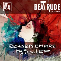 My Soul EP — Richard Empire