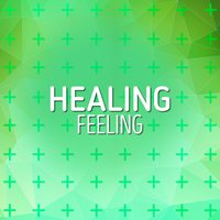 Healing Feeling — Healing, Meditation Music