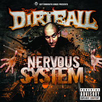 Nervous System — The Dirtball, Kottonmouth Kings present The Dirtball