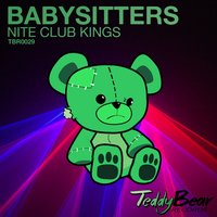 Nite Club Kings — Babysitters