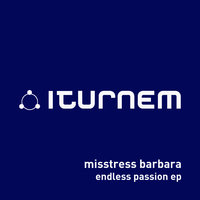 Endless Passion EP — Misstress Barbara