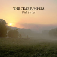 Kid Sister — The Time Jumpers