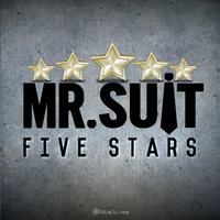 Five Stars — Nok, Mr. Suit