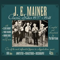 Classic Sides 1937-1941 — J.E. Mainer