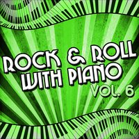 Rock & Roll with Piano, Vol. 6 — сборник