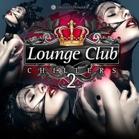 Lounge Club Chillers, Vol. 2 — сборник