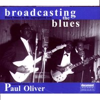 Broadcasting the Blues: Black Blues in the Segregation Era — сборник