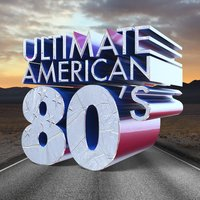 Ultimate American 80's — The 80's Band, The 80's Allstars, Compilation 80's, Compilation 80's|The 80's Allstars|The 80's Band