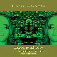 Wander... Another Path — Trance Blackman