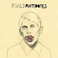 Antidotes — Foals