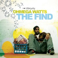 The Find — Ohmega Watts