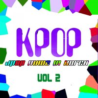 KPOP: J-Pop Made In Korea, Vol. 2 — сборник