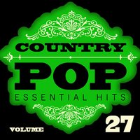 Country/Pop Essential Hits, Vol. 27 — Hit Crew Masters
