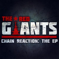 Chain Reaction - EP — The Red Giants (Jermiside & Brickbeats)