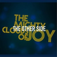 The Other Side — The Mighty Clouds Of Joy