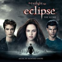 The Twilight Saga: Eclipse - The Score — Howard Shore