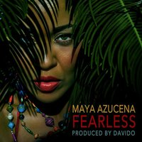 Fearless - Single — Maya Azucena