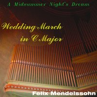 Mendelssohn: A Midsummer Night's Dream, Extract — Феликс Мендельсон, Justin Fox