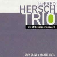 Live at the Village Vanguard — Fred Hersch
