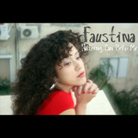 Nothing Can Help Me — Faustina