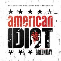 American Idiot - The Original Broadway Cast Recording Featuring Green Day — Green Day