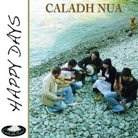 Happy Days — Caladh Nua