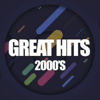 Great Hits 2000's, Vol. 1 — сборник
