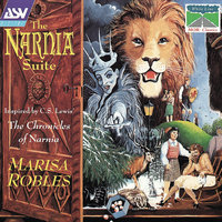 The Narnia Suite — Marisa Robles, Christopher Hyde-Smith, The Marisa Robles Harp Ensemble