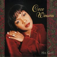 His Gift — Cece Winans