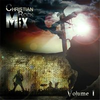 Christian Rock Mix, Vol. 1 — сборник