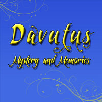 Mystery and Memories — Davutus