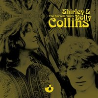 The Harvest Years — Shirley & Dolly Collins