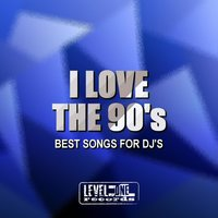 I Love The 90's (Best Songs For DJ's) — Disco Blu