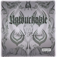 Street Products — Untouchable