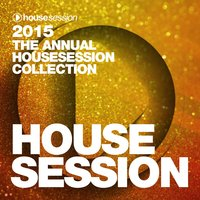 2015 - The Annual Housesession Collection — сборник