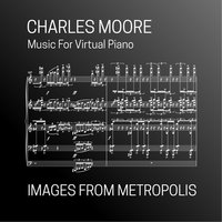 Images from Metropolis — Charles Moore