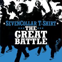 The Great Battle — SevenCollar T-Shirt, Seven Collar T-Shirt