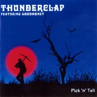 Pick 'n' Tell — Thunderclap Newman feat. Zoot Money