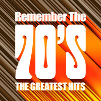 Remember the 70's - The Greatest Hits — The Fortunes
