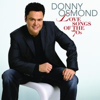 Love Songs Of The '70s — Donny Osmond