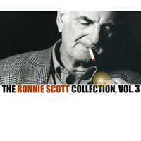The Ronnie Scott Collection, Vol. 3 — сборник