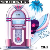 50's and 60's Hits, Vol. 2 — сборник