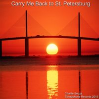 Carry Me Back to St. Petersburg (City Song) — Charlie Souza