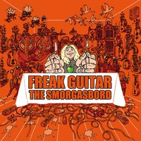 Freak Guitar - The Smorgasbord — Mattias IA Eklundh