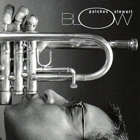 Blow — Patches Stewart