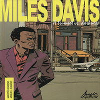 A trumpet vs. darkness (The leader & The side man) — Miles Davis