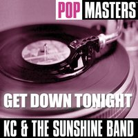 Pop Masters: Get Down Tonight — Kc & The Sunshine Band
