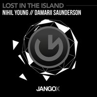 Lost in the Island — Nihil Young, DaMarii Saunderson